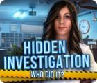 Hidden Investigation: Who Did It? igra