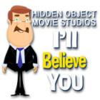 Hidden Object Movie Studios: I'll Believe You igra