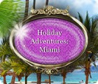 Holiday Adventures: Miami igra