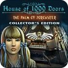 House of 1000 Doors: The Palm of Zoroaster Collector's Edition igra