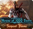 House of 1000 Doors: Serpent Flame igra
