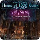 House of 1000 Doors: Family Secrets Collector's Edition igra