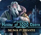 House of 1000 Doors: The Palm of Zoroaster igra