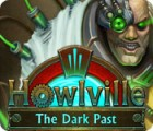 Howlville: The Dark Past igra