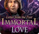 Immortal Love: Letter From The Past igra