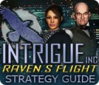 Intrigue Inc: Raven's Flight Strategy Guide igra