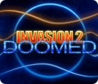Invasion 2: Doomed igra