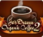 Jo's Dream Organic Coffee 2 igra