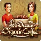 Jo's Dream: Organic Coffee igra