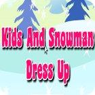Kids And Snowman Dress Up igra