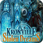 Kronville: Stolen Dreams igra