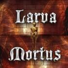 Larva Mortus igra