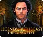 Legends of the East: The Cobra's Eye igra