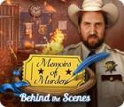 Memoirs of Murder: Behind the Scenes igra