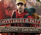 Mysteries of the Past: Shadow of the Daemon igra