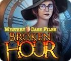 Mystery Case Files: Broken Hour igra
