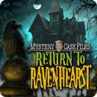 Mystery Case Files: Return to Ravenhearst igra