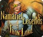 Namariel Legends: Iron Lord igra