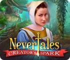 Nevertales: Creator's Spark igra