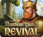 Northern Tales 5: Revival igra
