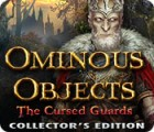 Ominous Objects: The Cursed Guards Collector's Edition igra