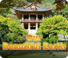 Our Beautiful Earth igra