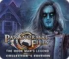 Paranormal Files: The Hook Man's Legend Collector's Edition igra