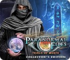 Paranormal Files: Trials of Worth Collector's Edition igra