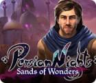 Persian Nights: Sands of Wonders igra
