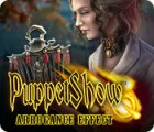 Puppet Show: Arrogance Effect igra