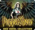 PuppetShow: Her Cruel Collection igra