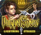 PuppetShow: Lightning Strikes igra