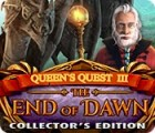 Queen's Quest III: End of Dawn Collector's Edition igra