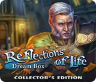 Reflections of Life: Dream Box Collector's Edition igra