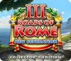Roads of Rome: New Generation III Collector's Edition igra