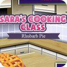 Sara's Cooking Class: Rhubarb Pie igra