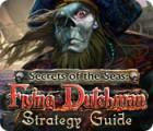 Secrets of the Seas: Flying Dutchman Strategy Guide igra