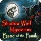Shadow Wolf Mysteries: Bane of the Family Collector's Edition igra