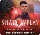 Shadowplay: Harrowstead Mystery Collector's Edition igra