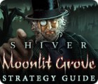 Shiver: Moonlit Grove Strategy Guide igra