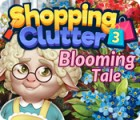 Shopping Clutter 3: Blooming Tale igra