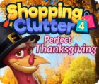 Shopping Clutter 4: A Perfect Thanksgiving igra