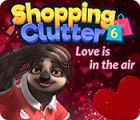 Shopping Clutter 6: Love is in the air igra
