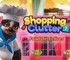 Shopping Clutter 7: Food Detectives igra