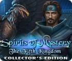 Spirits of Mystery: The Fifth Kingdom Collector's Edition igra
