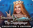 Stranded Dreamscapes: The Doppelganger Collector's Edition igra