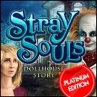 Stray Souls: Dollhouse Story Platinum Edition igra