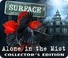 Surface: Alone in the Mist Collector's Edition igra