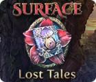 Surface: Lost Tales igra