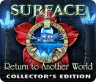 Surface: Return to Another World Collector's Edition igra